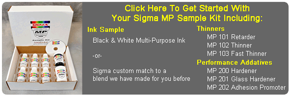 Click for your free Sigma Multi-Purpose Ink Sample Kit.
